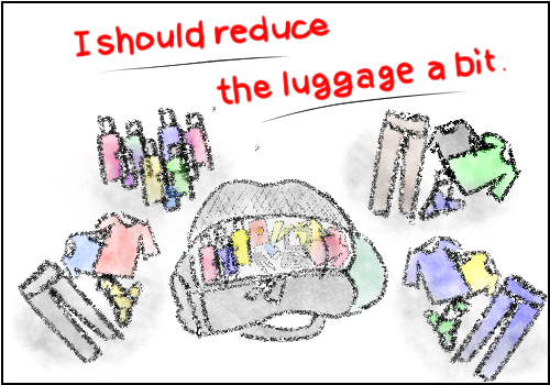 After all, reduce my luggage